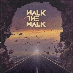 WALK THE WALK (US) / Walk The Walk