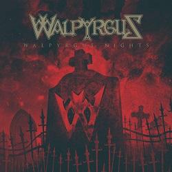 WALPYRGUS (US) / Walpyrgus Nights