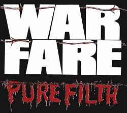 WARFARE (UK) / Pure Filth + 5 (2018 reissue)