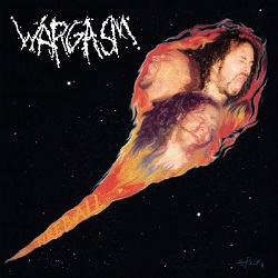 WARGASM (US) / Fireball + 6 (Expanded Edition)