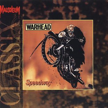 WARHEAD (Belgium) / Speedway (Mausoleum Classix)