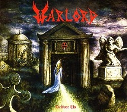 WARLORD (US) / Deliver Us (2015 reissue)