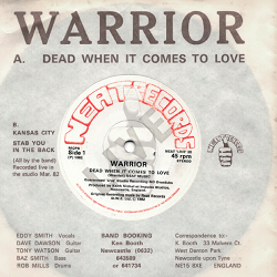 WARRIOR (UK) / Dead When It Comes To Love
