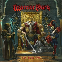 WARRIOR PATH (Greece) / The Mad King