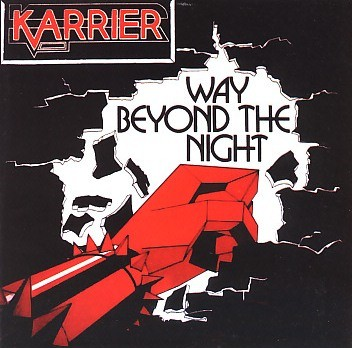 KARRIER (UK) / Way Beyond The Night (collector's item)