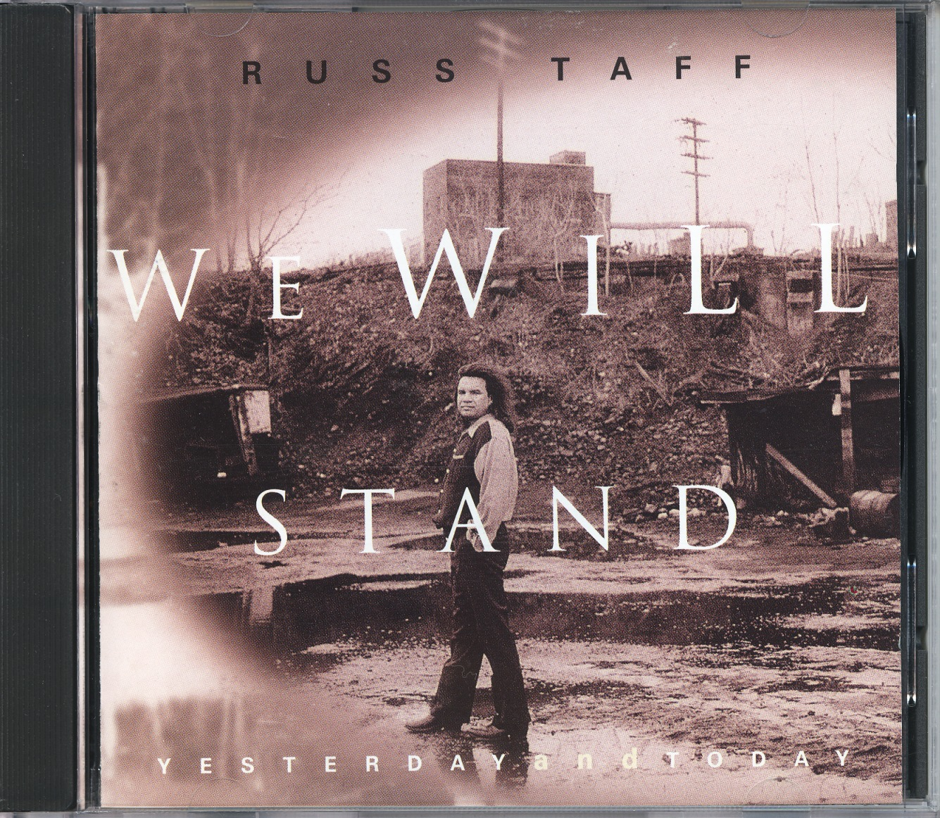 RUSS TAFF/WE WILL STAND - YESTERDAY AND TODAY (USED)