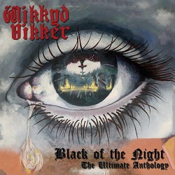 WIKKYD VIKKER (UK) / Black Of The Night: The Ultimate Anthology