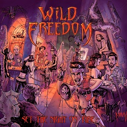 WILD FREEDOM (Spain) / Set The Night On Fire
