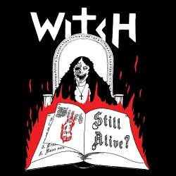 WITCH (Sweden) / Still Alive? (2CD)