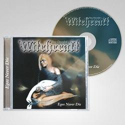 WITCHCRAFT (Norway) / Egos Never Die + 6
