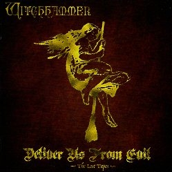 WITCHHAMMER (Norway) / Deliver Us From Evil - The Lost Tapes -