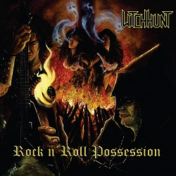 WITCH HUNT (Colombia) / Rock n' Roll Possession