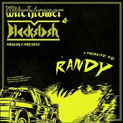 WITCHTOWER (Spain) & BLACKSLASH (Germany) / A Tribute To Randy