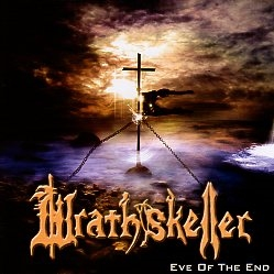 WRATHSKELLER (US) / Eve Of The End