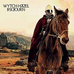 WYTCH HAZEL (UK) / II: Sojourn