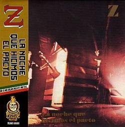 Z (Mexico) / La Noche Que Hicimos El Pacto