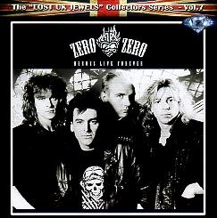 ZERO ZERO (UK) / Heroes Live Forever
