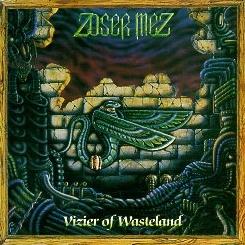 ZOSER MEZ (Denmark) / Vizier Of Wasteland (collector's item)