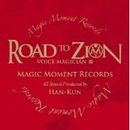 HAN-KUN /VOICE MAGICIAN III-ROAD TO ZION-(CD)
