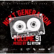 DJ RYOW / NEXT GENERATION 91