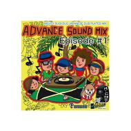 MIGHTY SUGI-DUG SOUND / ADVANCE SOUND MIX Episode#1