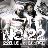 22B.I.G&DJ GEORGE / NO.22