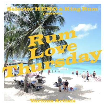 V.A. / SELETOR HEMO & KING RUM PRESENTS RUM LOVE THURSDAY