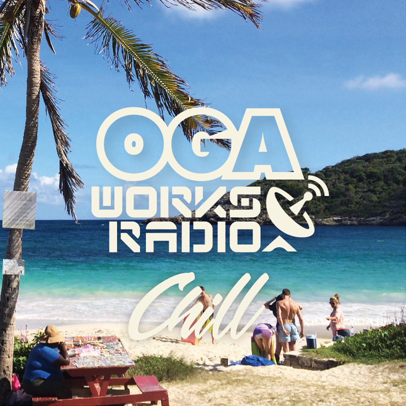 OGA from JAH WORKS / OGA WORKS RADIO MIX VOL..5 -CHILL-