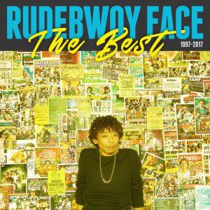 RUDEBWOY FACE / The Best