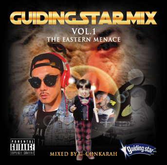 G-Conkarah fr.GUIDING STAR / GUIDING STAR MIX VOL.1 -THE EASTERN MENACE-