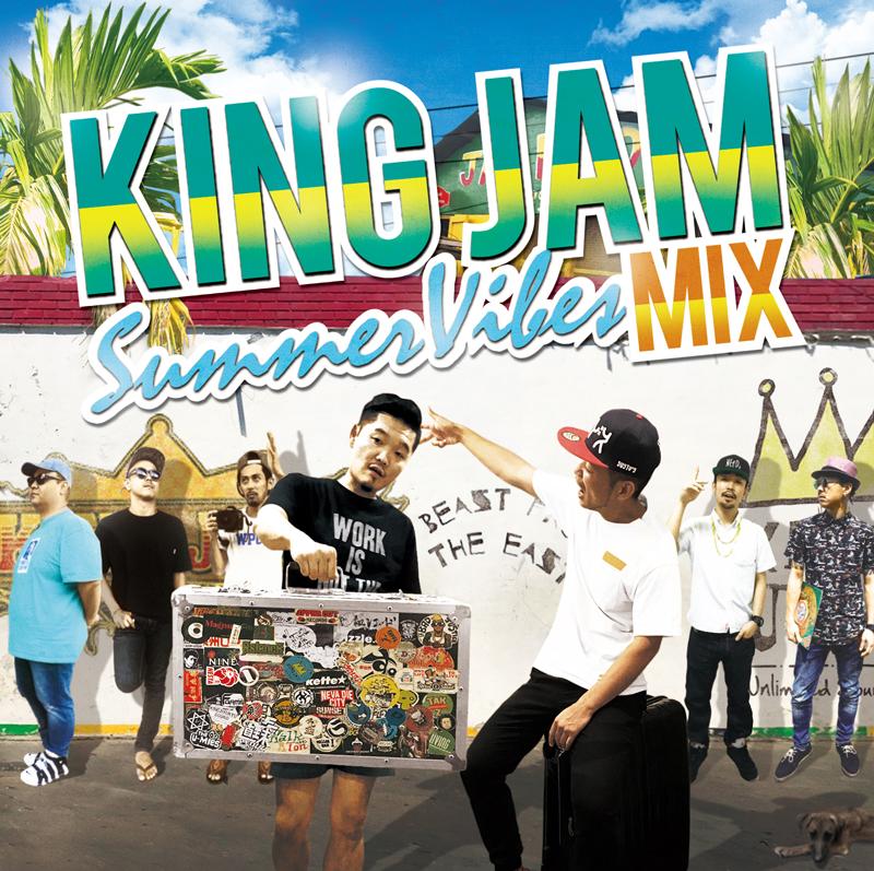 KING JAM / King Jam Summer Vibes Mix
