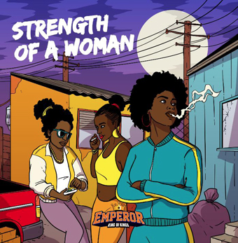 EMPEROR / STRENGTH OF A WOMAN