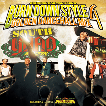 BURN DOWN / BURN DOWN STYLE -GOLDEN DANCEHALL MIX 4-