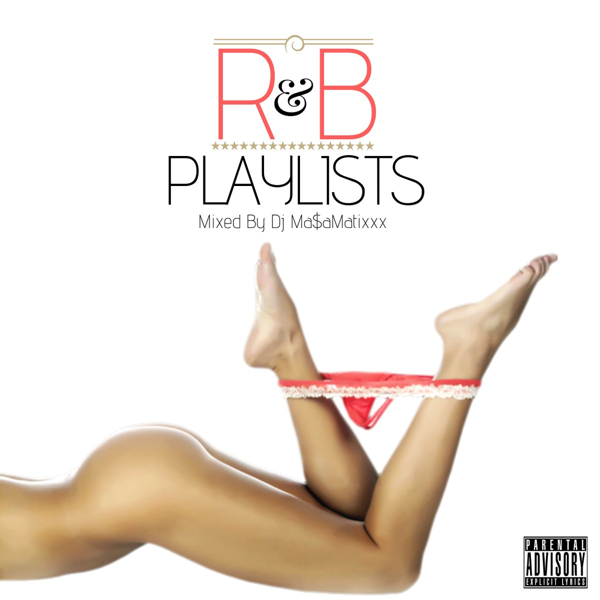 DJ MASAMATIXXX / R&B PLAYLISTS