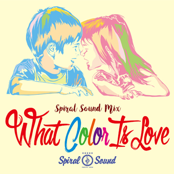 SPIRAL SOUND / what color is love