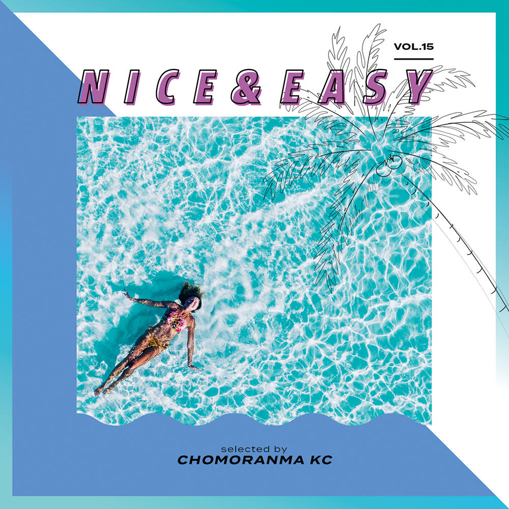 CHOMORANMA SOUND / NICE & EAZY vol.15