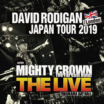 "DAVID RODIGAN & MIGHTY CROWN / DAVID RODIGAN JAPAN TOUR 2019 with MIGHTY CROWN ""THE LIVE"" (2DISC)"