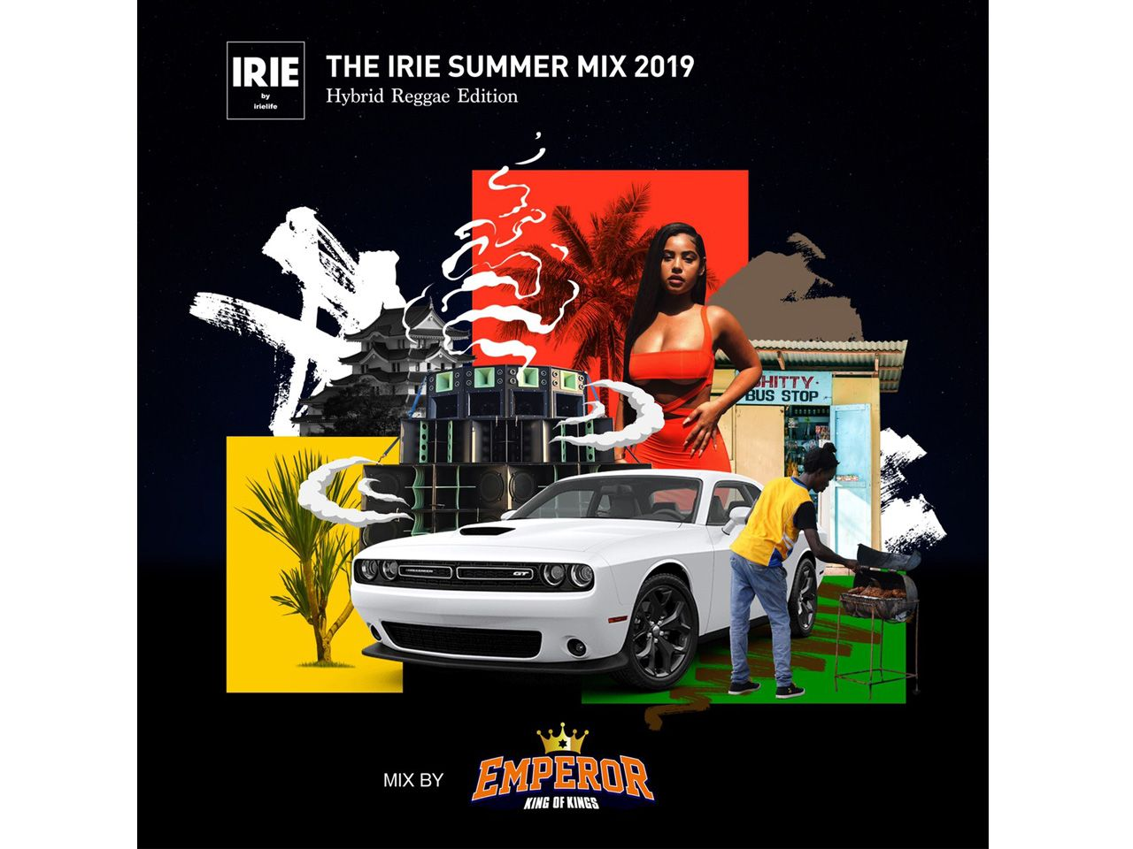 EMPEROR / THE IRIE SUMMER MIX 2019 -Hybrid Reggae Edition-