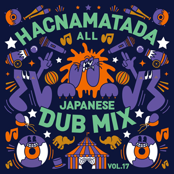 HACNAMATADA / HACNAMATADA ALL JAPANESE DUB MIX VOL.17