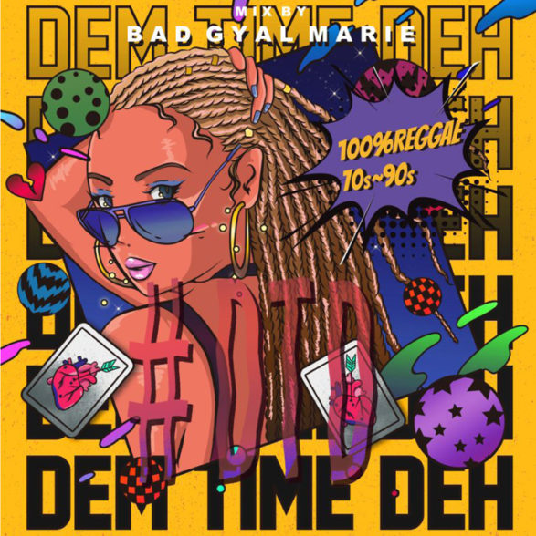 BAD GYAL MARIE from MEDZ / #DTD3 -Dem Time Deh-~100% Reggae~70s-90s Reggae selection