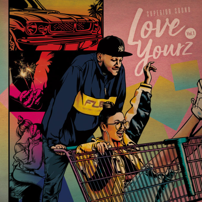 SUPERIOR SOUND / Love Yourz Vol.1