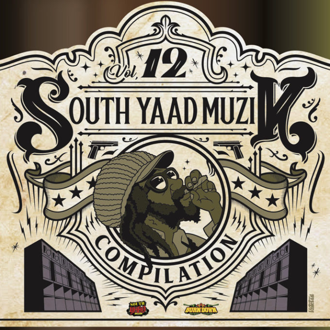 V.A (Produced by BURN DOWN) / SOUTH YAAD MUZIK COMPILATION VOL.12