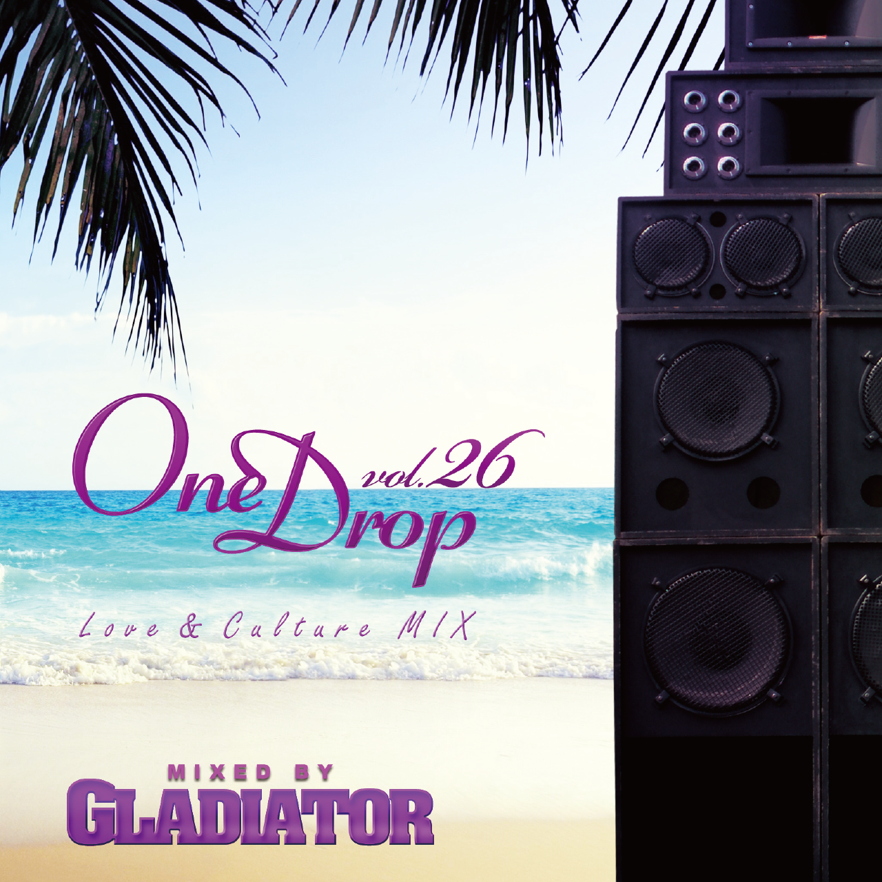 GLADIATOR SOUND / One Drop Vol.26