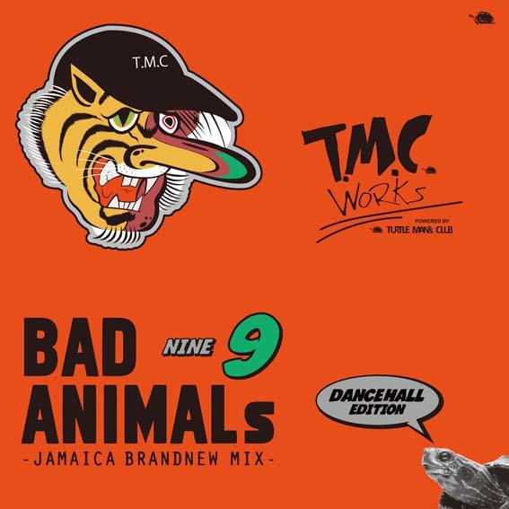 TURTLE MAN's CLUB / BAD ANIMALS 9 JAMAICA BRAND NEW MIX - DANCEHALL EDITION -