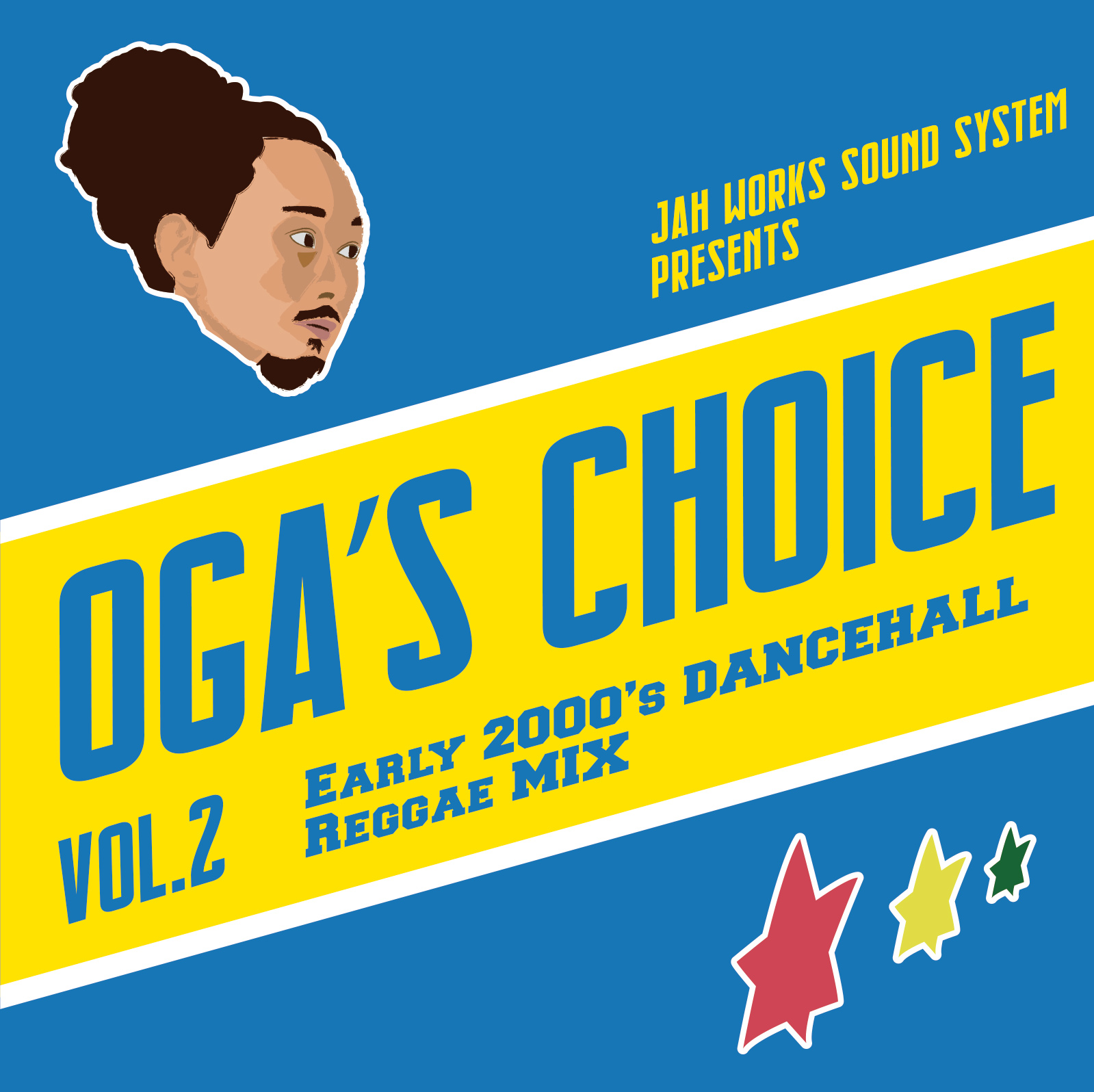 OGA from JAH WORKS / OGA's CHOICE -Early 2000's DANCEHALL Reggae MIX-