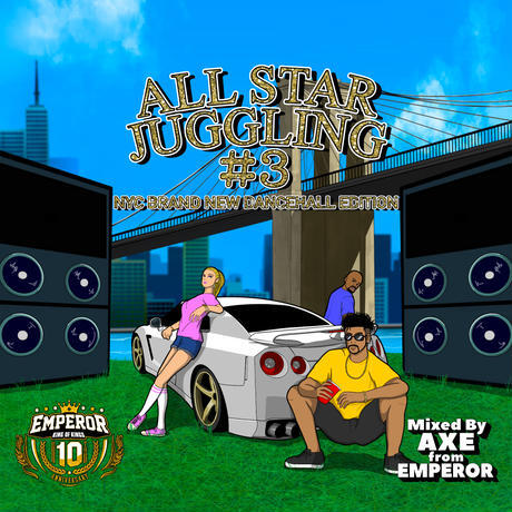 EMPEROR / ALL STAR JUGGLING VOL.3 Mixed By AXE