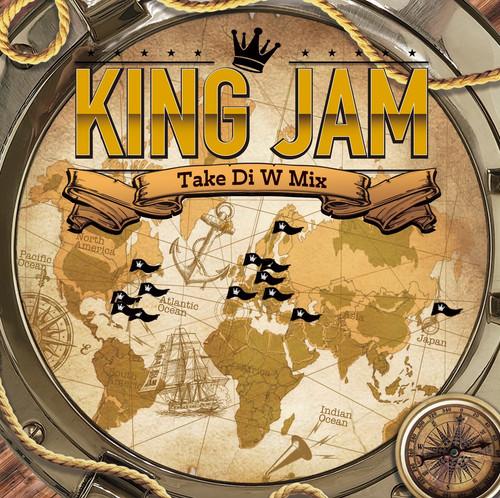 KING JAM / KING JAM TAKE DI W MIX