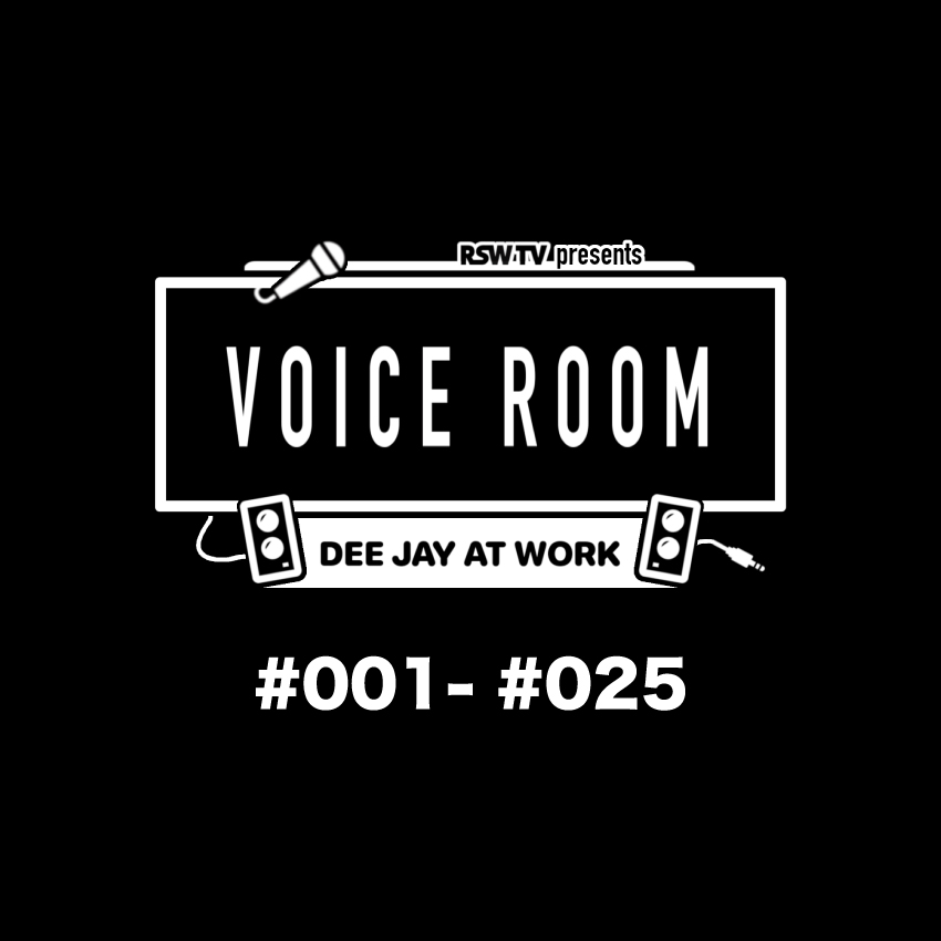 RYO the SKYWALKER / VOICE ROOM MIX VOL.1 #001-#025