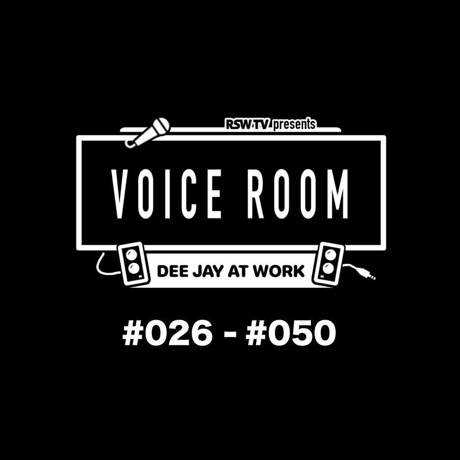 RYO the SKYWALKER / VOICE ROOM MIX #026 - #050