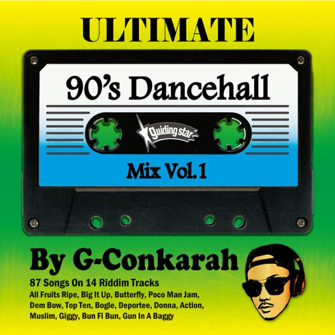 6月16日発売 G-Conkarah Oh Guiding Star / ULTIMATE 90's DANCEHALL MIX VOL.1